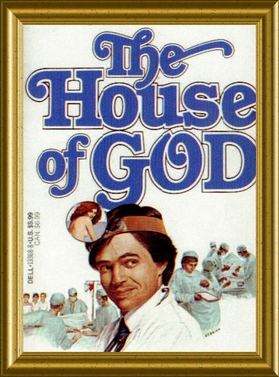 "Samuel Shem's ""The House of God"""