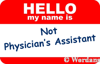 sign: physician assistant, not physician's assistant